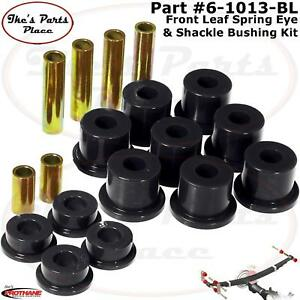 Prothane 7-1013-BL Black Front Spring Eye and Shackle Bushing Kit