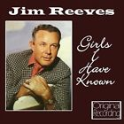 Girls I Have Known by Jim Reeves (CD, Jul-2010, Hallmark)