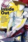 Life Inside Out by Lyn Densem-Chambers (Paperback / softback, 2011)