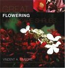 Great Flowering Landscape Shrubs by Vincent A. Simeone (2005, Hardcover)