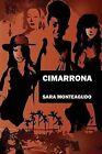 Cimarrona by Sara Monteagudo (Paperback, 2013)
