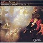Organ Dreams, Vol. 3 (2002)