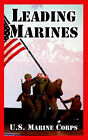 Leading Marines by United States Marine Corps (Paperback / softback, 2005)