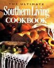 The Ultimate Southern Living Cookbook (2003, Hardcover)