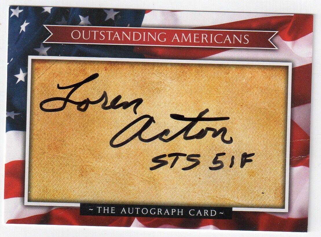 s l1600 - LOREN ACTON Signed Outstanding Americans Autograph Card - NASA Astronaut