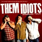 Them Idiots Whirled Tour * by Jeff Foxworthy/Larry the Cable Guy/Bill Engvall (CD, 2012, Jack)