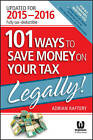 101 Ways to Save Money on Your Tax - Legally!: 2015-2016 by Adrian Raftery (Paperback, 2015)