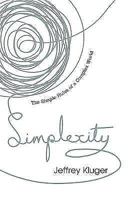 Simplexity: The Simple Rules of a Complex World by Jeffrey Kluger (Paperback,...