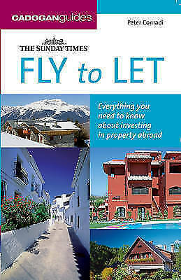 "1 of 1 - Fly to Let (""Sunday Times"" Buying a Property), Conradi, Peter J., 1860113435, Ve"