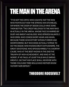 Theodore Teddy Roosevelt The Man In The Arena Quote Framed Picture