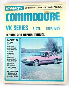 Commodore-VK-Series-6-Cyl-84-85-Gregory-039-s-No-222-Service-amp-Repair-Manual