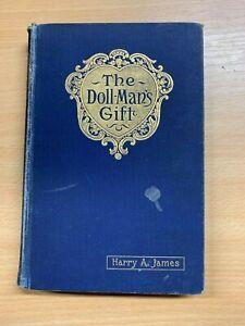 C1895-034-The-DOLL-MAN-039-S-Cadeau-034-Harry-A-James-Fiction-Illustree-Livre-Cartonne