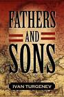 Fathers and Sons by Ivan Sergeevich Turgenev (Paperback / softback, 2011)