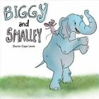 Biggy & Smalley by Sharon Cope Lewis (Paperback / softback, 2016)