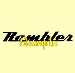 Rambler Script Cars Sales Service Dealer Chrome Vinyl Decals Stickers 30 Colors