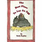 The Best Place to Lay an Egg by Emily Hopkins (Paperback / softback, 2012)