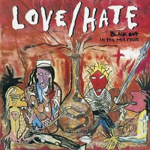 LOVE-HATE-BLACKOUT-IN-THE-RED-ROOM-LIMITED-COLLECTORS-EDITION-CD-NEUF