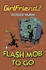 Flash Mob to Go by Roger Hurn (Paperback, 2012)