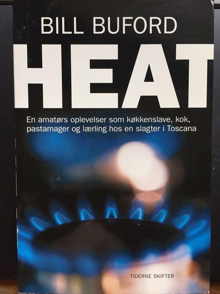 HEAT - 375 s, Bill Buford - 2007, emne: mad og vin