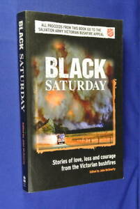 BLACK-SATURDAY-John-McGourty-VICTORIAN-BUSHFIRE-STORIES-Australian-Bush-Fires