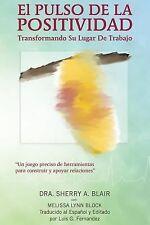 El Pulso de la Positivad by Sherry Blair (2012, Paperback)