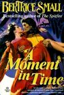Moment in Time # by Bertrice Small (Paperback, 1991)