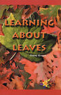 Learning About Leaves by Shanna Wrazen (Paperback / softback, 2001)