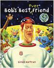 Bob's Best Friend by Simon Bartram (Hardback, 2008)