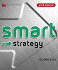 Smart Strategy by Richard J. Koch (Paperback, 2004)
