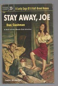 STAY-AWAY-JOE-Dan-Cushman-1st-Print-1953-Popular-548-Rafael-DeSoto-x-2-GGA-Cover