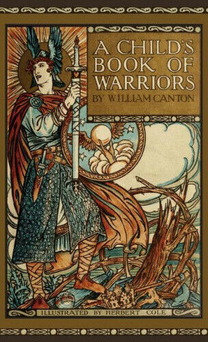 Child's Book of Warriors by William Canton.