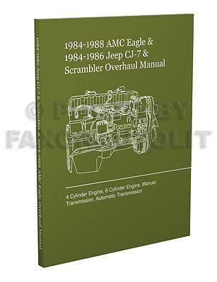 1984 1985 1986 Jeep CJ 7 Engine and Transmission Overhaul Manual Scrambler Shop