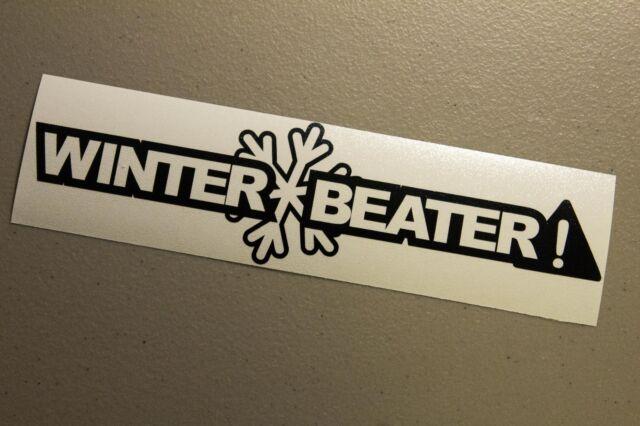 Winter Beater Sticker Decal Vinyl JDM Euro Drift Lowered illest Fatlace Funny