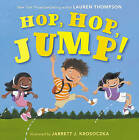 Hop, Hop, Jump! by Lauren Thompson (Hardback, 2012)