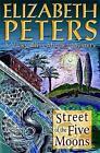 Street of the Five Moons by Elizabeth Peters (Paperback, 2007)