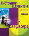 Photoshop Elements 4 in Easy Steps by Nick Vandome (Paperback, 2006)