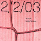 Live Recordings From 02/02/03 & 03/14/03 * by The Big Wu (CD, Sep-2006, 2 Discs, Oarfin)
