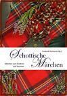 Schottische Märchen (2012, Gebundene Ausgabe)
