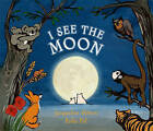 I See the Moon by Jacqueline Mitton (Hardback, 2010)