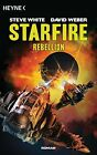 Starfire 01 - Rebellion von Steve White und David Weber (2013, Taschenbuch)