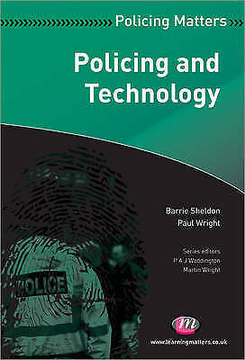 1 of 1 - Policing and Technology (Policing Matters Series), Sheldon, Barrie & Wright, Pau