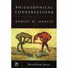 Philosophical Conversations by Robert M Martin (Paperback, 2005)