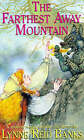 The Farthest-away Mountain by Lynne Reid Banks (Paperback, 1998)