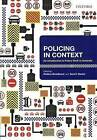 Policing in Context: An Introduction to Police Work in Australia by Sara Davies, Roderic Broadhurst (Paperback, 2008)