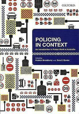 1 of 1 - Policing in Context: An Introduction to Police Work in Australia by Sara...