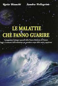 le-Malattie-che-Fanno-guarire-di-Katia-Bianchi-E-Sandra-Pellegrino-2019-ER