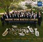 Music for Battle Creek (CD, Apr-2010, MSR Classics)