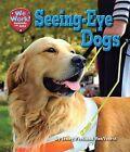 Seeing-Eye Dogs by Jennifer Fretland VanVoorst (Hardback, 2013)