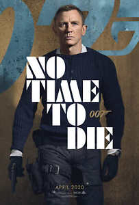 "James Bond Daniel Craig Movie 14/""x21/"" Poster 011 007 No Time to Die"