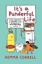 It's a Punderful Life : A Fun Collection of Puns and Wordplay by Gemma Correll (2014, Hardcover)
